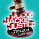 Judge Jackie Justice - The Trials of Love