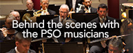 Behind the Scenes with the PSO Musicians