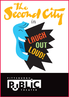 "The Second City's ""Laugh Out Loud!"""