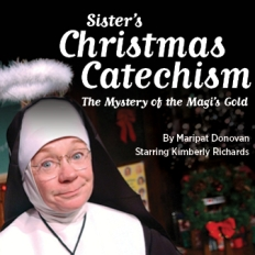 Sister's Christmas Catechism 2012