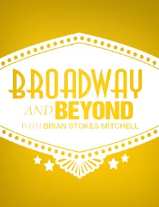 Broadway and Beyond with Brian Stokes Mitchell