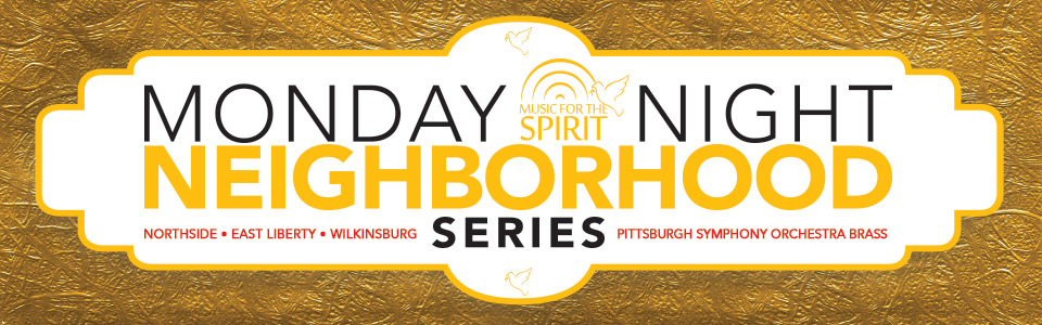 Music for the Spirit - Monday Night Neighborhood Series