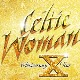 Celtic Woman 10th Anniversary Celebration